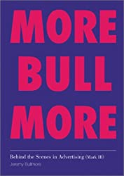 Behind the Scenes in Advertising: Bull, More Bull