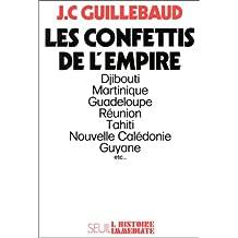 Confettis de l'empire: Djibouti, Martinique, Guadeloupe...