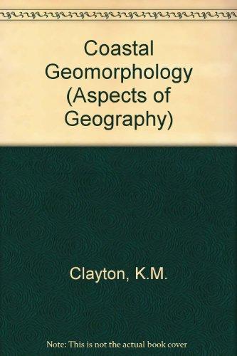 Coastal Geomorphology (Aspects of Geography)