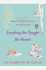 Everything She Thought She Wanted Kindle Edition