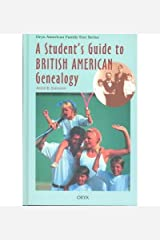 A Student's Guide to British American Genealogy(Hardback) - 1995 Edition Hardcover