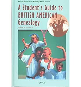 A Student's Guide to British American Genealogy(Hardback) - 1995 Edition