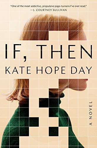 If, Then: A Novel by [Day, Kate Hope]