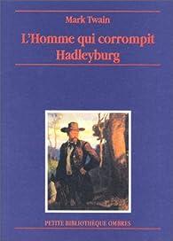 L'Homme qui corrompit Hadleyburg par Mark Twain