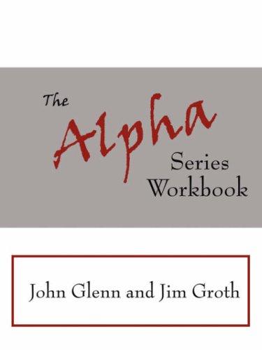 The Alpha Series Workbook