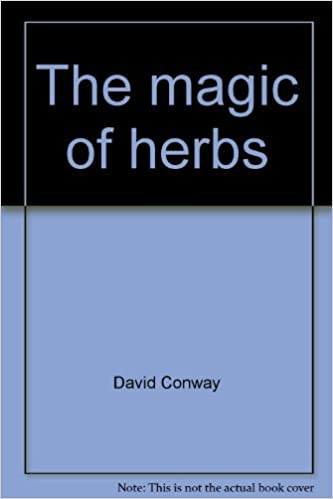 The magic of herbs by David Conway (1976-08-01)
