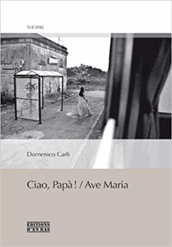 Lire en ligne Ciao, Papa ! : Ave Maria pdf ebook