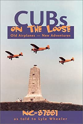 Cubs On The Loose: Old Airplanes - New Adventures