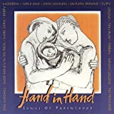 Hand In Hand: Songs Of Parenthood