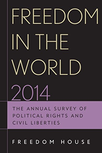 Download Freedom in the World 2014: The Annual Survey of Political Rights and Civil Liberties Pdf