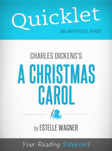 Quicklet On Charles Dicken's A Christmas Carol