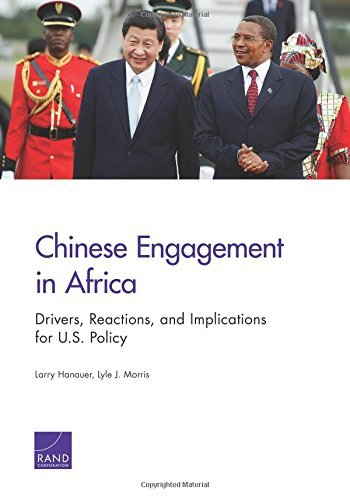Chinese Engagement in Africa by Larry Hanauer (2014-03-15)