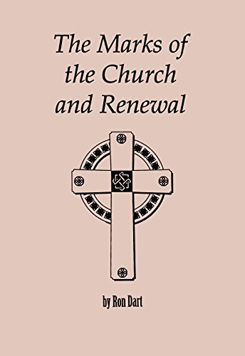 The Marks of the Church and Renewal