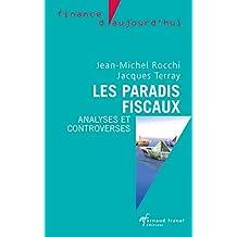 Les paradis fiscaux: Analyses et controverses (Finance d'aujourd'hui) (French Edition)
