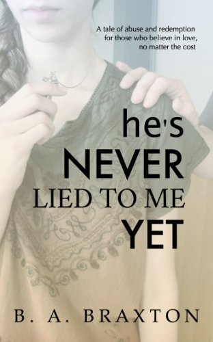 Book: He's Never Lied to Me Yet by B. A. Braxton