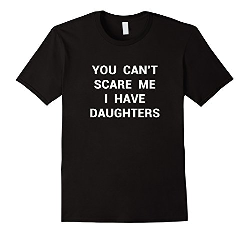 Mens Funny Daughter Shirt Fathers Day Gift Dads Stepdad Grandpa Large Black