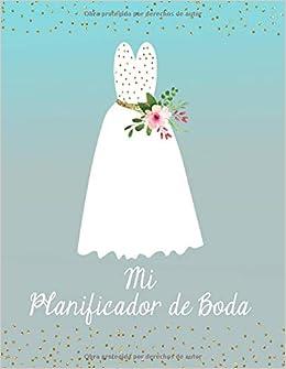 Mi Planificador De Boda: Un Organizador de Bodas, Vestido de Novia Azul Claro (Spanish Edition): M2MParty Designs: 9781793353474: Amazon.com: Books