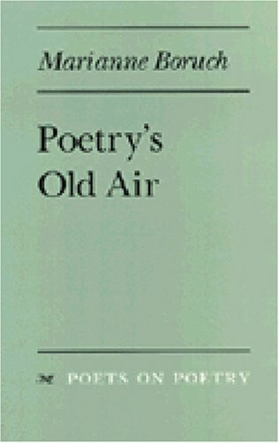 Poetry's Old Air (Poets On Poetry)
