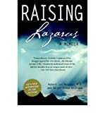 img - for [(Raising Lazarus: A Memoir )] [Author: Robert Jon Pensack] [May-2005] book / textbook / text book