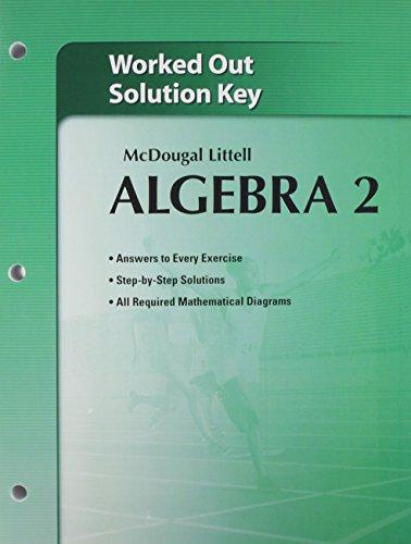 Holt McDougal Larson Algebra 2: Worked-Out Solutions Key (Algebra 2 Workbook Answer Key)