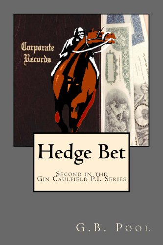 Hedge Bet: Second in the Gin Caulfield P.I. Series