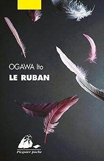 Le Ruban  par Ogawa