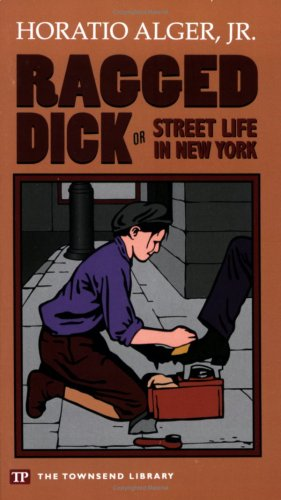 Social Mobility in Ragged Dick by Horatio Alger