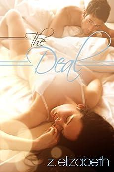 The Deal by [Elizabeth, Z.]
