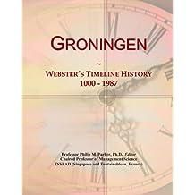 Groningen: Webster's Timeline History, 1000 - 1987