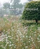 img - for Arne Maynard: The Gardens of Arne Maynard (Hardcover); 2015 Edition book / textbook / text book