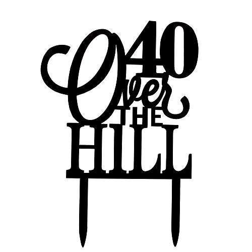 40 Over the Hill Cake Topper,40th Birthday,Black Acrylic Forty Birthday Party Decorations