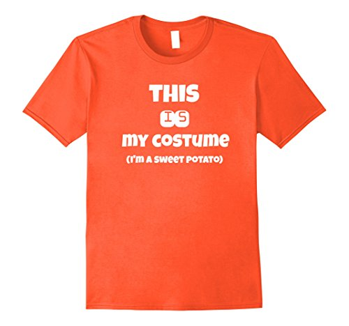 Mens This is my costume I'm a sweet potato funny t-shirt 2XL Orange - Veggie Monster Costume