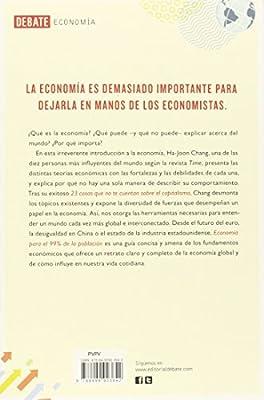 Economía para el 99% de la población: Amazon.es: Chang, Ha-Joon, ARIJON, TERESA BEATRIZ;: Libros