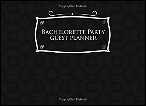 Bachelorette Party Guest Planner Blank List Organizer Notebook Names And Addresses Of People To Invite Send