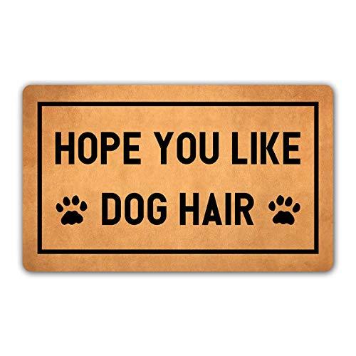 DoubleJun Funny Doormat Hope You Like Dog Hair Entrance Mat Floor Rug Indoor/Outdoor/Front Door Mats Home Decor Machine Washable Rubber Non Slip Backing 29.5