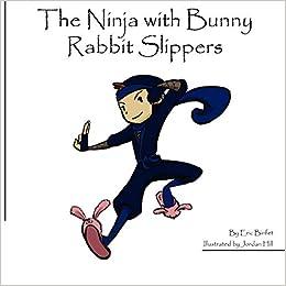 The Ninja With Bunny Rabbit Slippers: Eric Binfet, Jordan ...