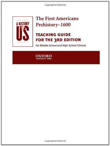 A History of US Teaching Guide:  The First Americans (Plant Biology 1st Edition)