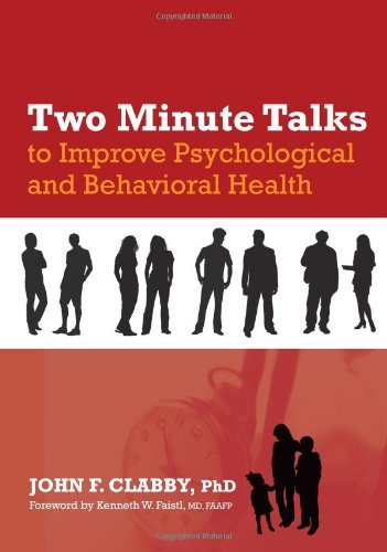 TWO MINUTE TALKS TO IMPROVE PSYCHOLOGICAL AND BEHAVIORAL HEALTH Pdf