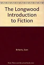 The Longwood Introduction to Fiction