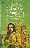 White Banners, Lloyd C. Douglas, 0671782975