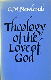 Theology of the love of God de George M.…