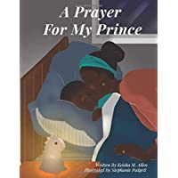 A Prayer For My Prince (The World According to Marcus)