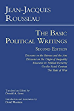 Rousseau: The Basic Political Writings: Discourse on the Sciences and the Arts, Discourse on the Origin of Inequality, Discourse on Political Economy, ... The State of War (Hackett Classics)