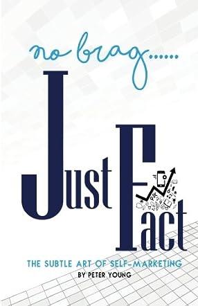 No Brag--Just Fact