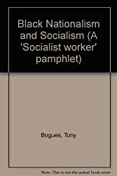 Black Nationalism and Socialism (A 'Socialist worker' pamphlet)