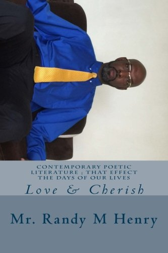 Read Online Contemporary Poetic Literature ; That Effect The Days Of Our Lives: Love & Cherish (Volume 2) ebook
