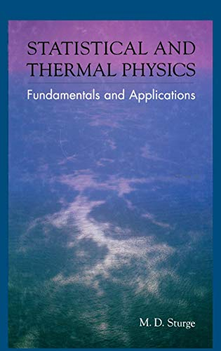 Statistical and Thermal Physics: Fundamentals and Applications