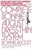 The Complete Bonnie August Dress Thin System, Bonnie August and Ellen Count, 0892561378