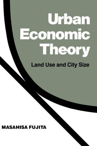 Urban Economic Theory: Land Use and City Size