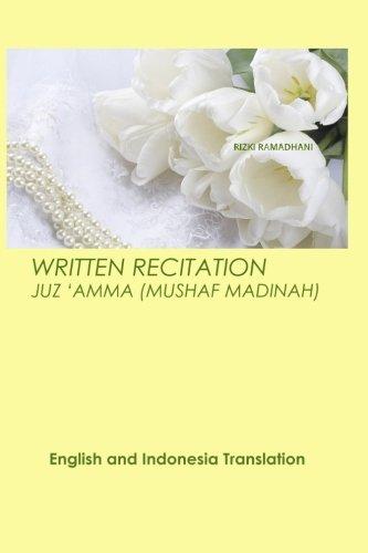 Written Recitation Juz 'Amma: English and Indonesia Translation (English and Indonesian Edition) ebook
